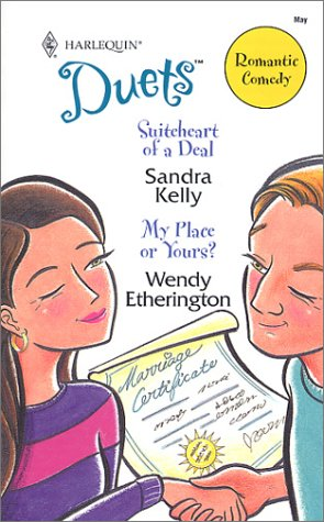 Suiteheart of a Deal / My Place or Yours? (Duets, 76), SANDRA KELLY, WENDY ETHERINGTON
