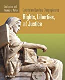 Constitutional Law for a Changing America: Rights, Liberties, and Justice (1933116803) by Epstein L