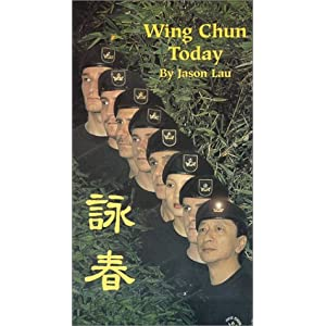 Wing Chun Today by Jason Lau movie