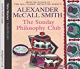Alexander McCall Smith The Sunday Philosophy Club (Isabel Dalhousie Novels)