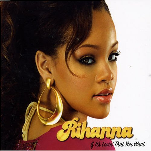 Rihanna - If It