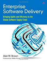 Enterprise Software Delivery: Bringing Agility and Efficiency to the Global Software Supply Chain ebook download