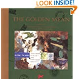 The Golden Mean: In Which the Extraordinary Correspondence of Griffin & Sabine Concludes