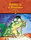 Daddy is a Dinosaur (Little Wolf Books. Level 1)
