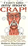 I Can't Take Any More Crap!
