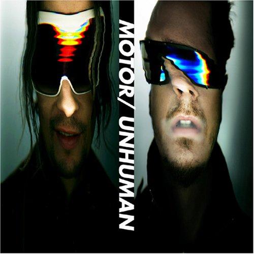 Motor - Unhuman - Zortam Music