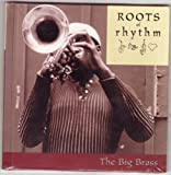 img - for The Big Brass (Roots of Rhythm) book / textbook / text book