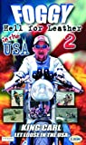 Foggy's Hell For Leather 2 In The USA [2001] [DVD]