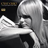 C'est Chic!: French Girl Singers Of The 1960s �uAnalog LP�v