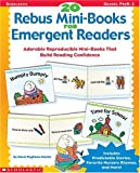 20 Rebus Mini-Books for Emergent Readers: Adorable Reproducible Mini-Books That Build Reading Confidence (0590513273) by Pugliano-Martin, Carol