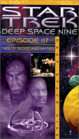 Star Trek - Deep Space Nine, Episode 117: Ties of Blood and Water [VHS]