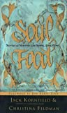 Soul Food: Stories to Nourish the Spirit and the Heart (0062514423) by Jack Kornfield