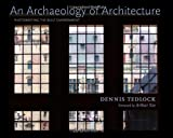 An Archaeology of Architecture: Photowriting the Built Environment (0826353053) by Tedlock, Dennis