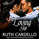 Loving Gigi: The Andrades, Book 5 Audiobook by Ruth Cardello Narrated by Robin Rowan