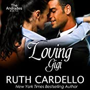 Loving Gigi: The Andrades, Book 5 | Ruth Cardello