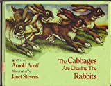 The Cabbages Are Chasing the Rabbits (0152138757) by Adoff, Arnold