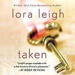 Taken | Lora Leigh