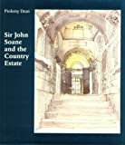 Sir John Soane and the Country Estate (1840142936) by Ptolemy Dean