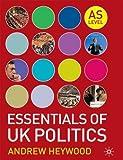 The Essentials of UK Politics