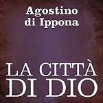 La città di Dio [The City of God] | Agostino di Ippona
