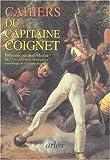 echange, troc Jean-Roch Coignet - Les cahiers du capitaine coignet