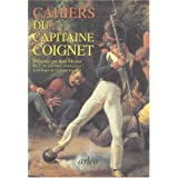 Les cahiers du capitaine coignetpar Jean-Roch Coignet