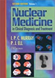 img - for Nuclear Medicine in Clinical Diagnosis and Treatment book / textbook / text book