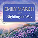 Nightingale Way: Eternity Springs, Book 5 (       UNABRIDGED) by Emily March Narrated by Käthe Mazur