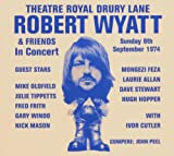 Robert Wyatt and Friends Theatre Royal Drury Lane - in Concert