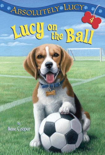 Lucy on the Ball (A Stepping Stone Book(TM))