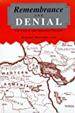 img - for Remembrance and Denial: The Case of the Armenian Genocide (Armenian Studies Series) book / textbook / text book