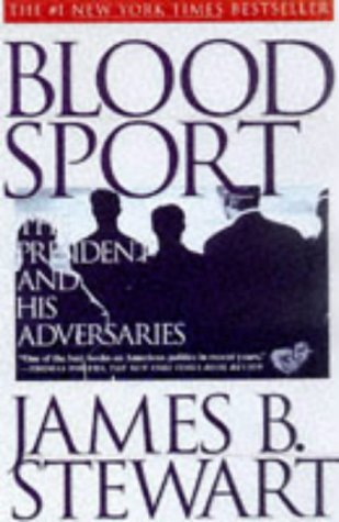 Blood Sport by James B. Stewart