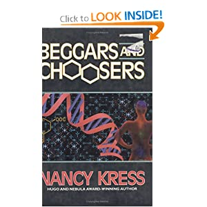 Beggars and Choosers (Beggars Trilogy) by Nancy Kress