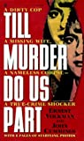 img - for Till Murder Do Us Part book / textbook / text book