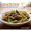 Dining with Friends: The Art of North American Vegan Cuisine