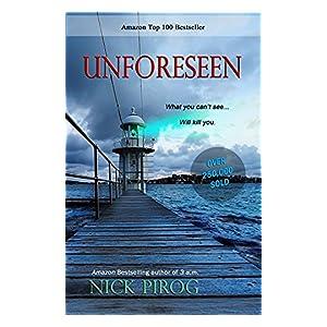 Unforeseen: (Tenth Anniversary Edition) (A Thomas Prescott Novel)