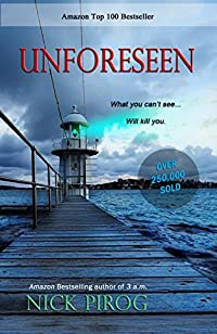 (FREE on 9/26) Unforeseen: by Nick Pirog - http://eBooksHabit.com