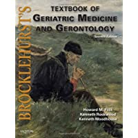Brocklehurst's Textbook of Geriatric Medicine and Gerontology: Expert Consult - Online and Print (Brocklehurst's Textbook of Geriatric Medicine and Gerontology)