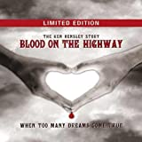 Blood On The Highway (Fan Box) By Ken Hensley (2012-05-18)