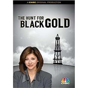 Hunt for Black Gold