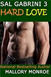 img - for Sal Gabrini 3: Hard Love (The Gabrini Men Series Book 6) book / textbook / text book