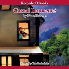 Carnal Innocence (       UNABRIDGED) by Nora Roberts Narrated by Tom Stechschulte