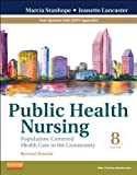 img - for Public Health Nursing - Revised Reprint: Population-Centered Health Care in the Community, 8e (Public Health Nursing: Population-Centered Health Care in the Community) book / textbook / text book