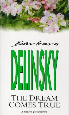 Dream Comes True, Delinsky