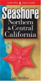 Seashore of Northern & Central California (1551051443) by Lone Pine Publishing