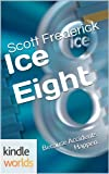 The World of Kurt Vonnegut: Ice Eight (Kindle Worlds Short Story)