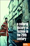 A Cultural History of Fashion in the...
