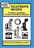 Telephone Motifs: 58 Black-and-White Pressure-Sensitive Stickers