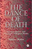 The Dance of Death: Nigerian History and Christopher Okigbo's Poetry (0865435553) by Dubem Okafor