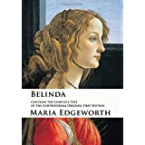 Belinda : Contains the Complete Text of the Controversial Original First Edition